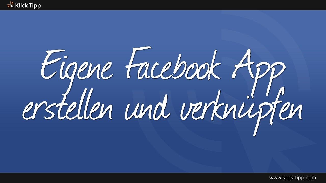 Eigene Facebook App erstellen und mit Klick-Tipp verknüpfen